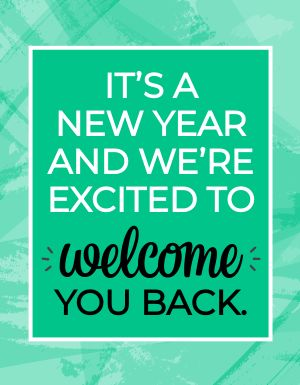 Welcome Back New Year Sign