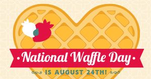 Waffle Day Facebook Post