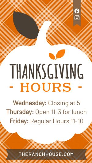 Thanksgiving Hours Facebook Story
