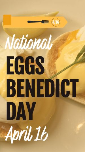 Eggs Benedict FB Story