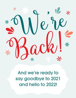 We're Back Announcement