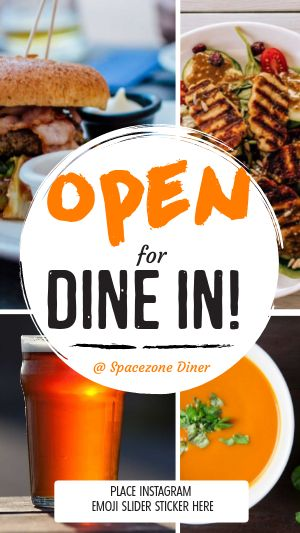 Now Open Dining Instagram Story