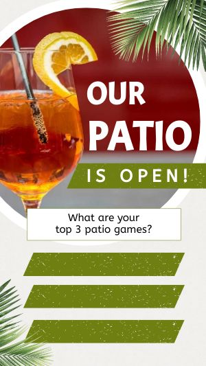 Open Patio Instagram Story