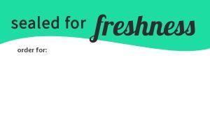 Freshness Safety Seal