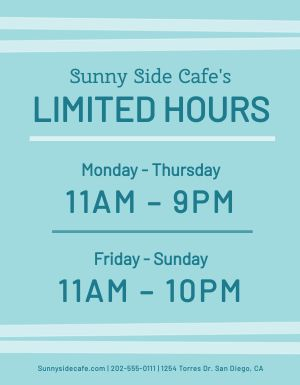 Limited Hours Signage