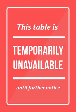 Unavailable Table Tent
