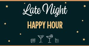 Late Happy Hour Facebook Post
