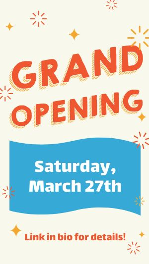 Grand Opening FB Story