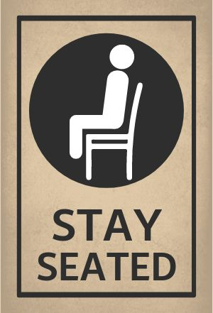 Stay Seated Table Sign