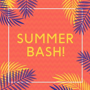 Summer Bash Instagram Post