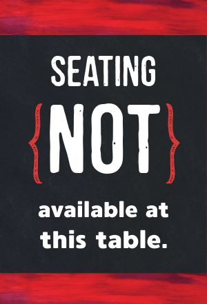 No Seating Table Placard