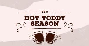 Hot Toddy Facebook Post