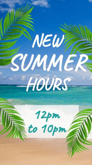 Summer Hours Instagram Story