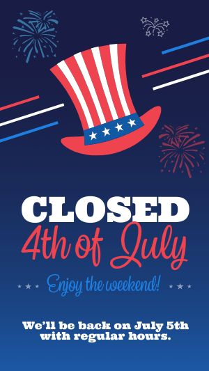 Closed July Fourth Instagram Story