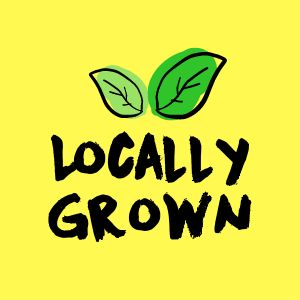 Locally Grown Sticker