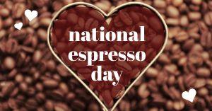 National Espresso Day FB Post