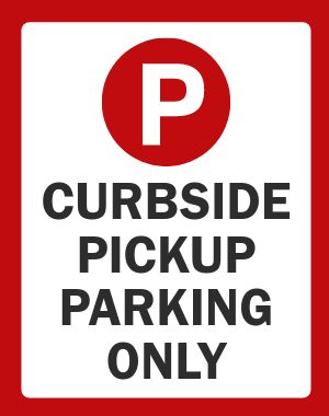 Curbside Pickup Folding Sign